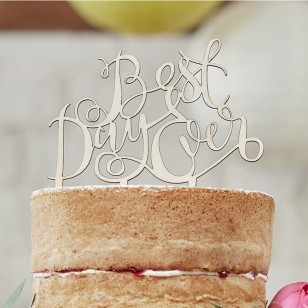 Best Day Ever Wooden Cake Topper - Boho